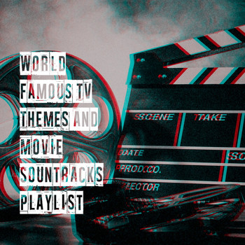 The TV Specials, The Best of TV Series, The Best Music from TV Series - World Famous Tv Themes and Movie Sountracks Playlist
