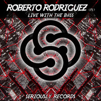 Roberto Rodriguez (PL) - Live with the Bass