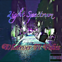 Light Spectrum - Whatever It Takes (Explicit)