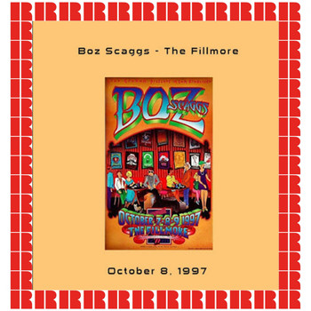 Boz Scaggs - The Fillmore, San Francisco, CA, 1997 (Hd Remastered Edition)