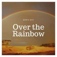 Doris Day - Over the Rainbow