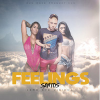 Santos - Feelings (Explicit)
