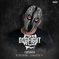 Forsaken - Oldschool Gangsta EP (Explicit)