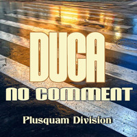 Duca - No Comment