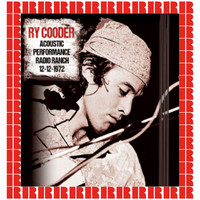 Ry Cooder - Acoustic Performance: Radio Ranch, 1972 (Hd Remastered Edition)