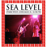 Sea Level - Park West, Chicago '78 (Hd Remastered Edition)