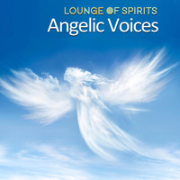 Lounge of Spirits - Angelic Voices (1 Hour Spiritual Yoga Meditation)