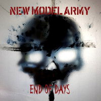New Model Army - End of Days
