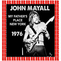 John Mayall - My Father's Place, Old Roslyn, New York, October 3rd, 1976 (Hd Remastered Edition)