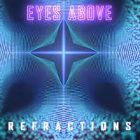 Eyes Above - Refractions