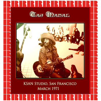 Taj Mahal - KSAN Studio, San Francisco,1971 (Hd Remastered Edition)