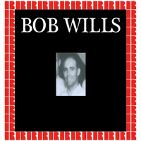 Bob Wills - Bob Wills (Hd Remastered Edition)