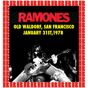 Ramones - Old Waldorf, San Francisco, January 31st, 1978 (Hd Remastered Edition)