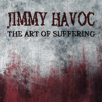 David Grimason - The Art of Suffering (Jimmy Havoc Theme)