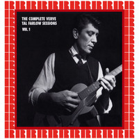 Tal Farlow - The Complete Verve Tal Farlow Sessions, Vol. 1 (Hd Remastered Edition)