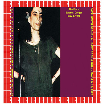 Patti Smith Group - The Place, Eugene OR, USA, 1978 (Hd Remastered Edition)