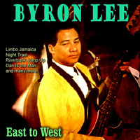 Byron Lee - East to West