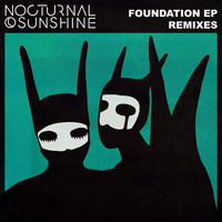 Nocturnal Sunshine - Foundation (Remixes)