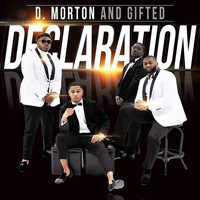 D. Morton and Gifted - Declaration