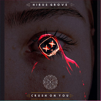 Hirus Grove - Crush On You