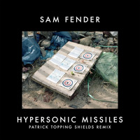 Sam Fender - Hypersonic Missiles (Patrick Topping Shields Remix)