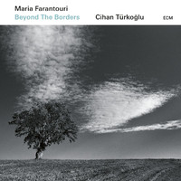 Maria Farantouri - Beyond The Borders