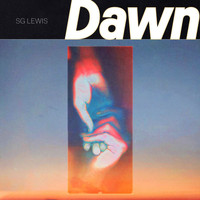 SG Lewis - Dawn (Explicit)