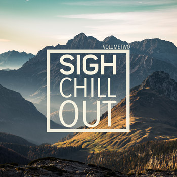 Various Artists - Sigh Chill Out, Vol. 2