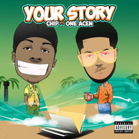 Chip - Your Story (Explicit)