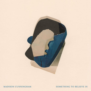 Madison Cunningham - Something To Believe In
