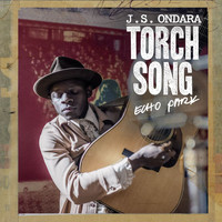 J.S. Ondara - Torch Song (Echo Park)