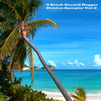 3.Stock Record - Reggae Riddim Sampler, Vol. 2