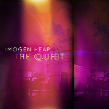 Imogen Heap - The Quiet