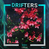 Drifters - Cyan, Vol. 1 (Explicit)