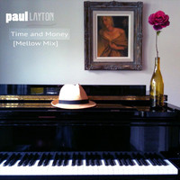 Paul Layton - Time and Money (Mellow Mix)