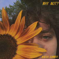 Nadia Summer - Why Not?