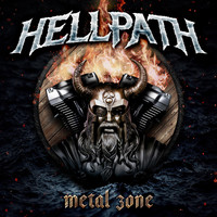 Hellpath - Metal Zone (Explicit)