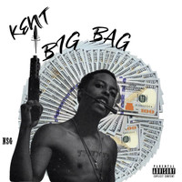 Kent - Big Bag (Explicit)