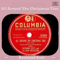 Raymond Scott - All Around the Christmas Tree