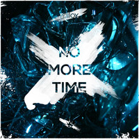 Milox - No More Time