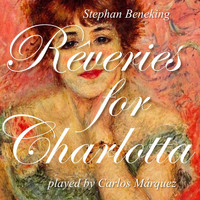 Carlos Marquez - Reveries for Charlotta