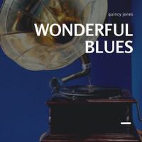 Quincy Jones - Wonderful Blues