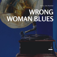 Ivory Joe Hunter - Wrong Woman Blues
