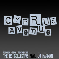 The R3 Collective - Cyprus Avenue (feat. Jo Harman & Orphy Robinson)