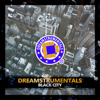 Dreamstrumentals - Black City