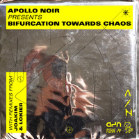 Apollo Noir - Bifurcation Towards Chaos