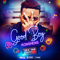 Konshens - Good Boy (Explicit)