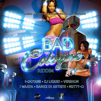 Various Artists - Bad Cologne Riddim (Explicit)
