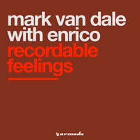 Mark Van Dale With Enrico - Recordable Feelings