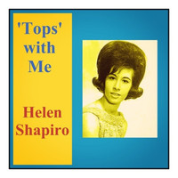 Helen Shapiro - 'Tops' with Me